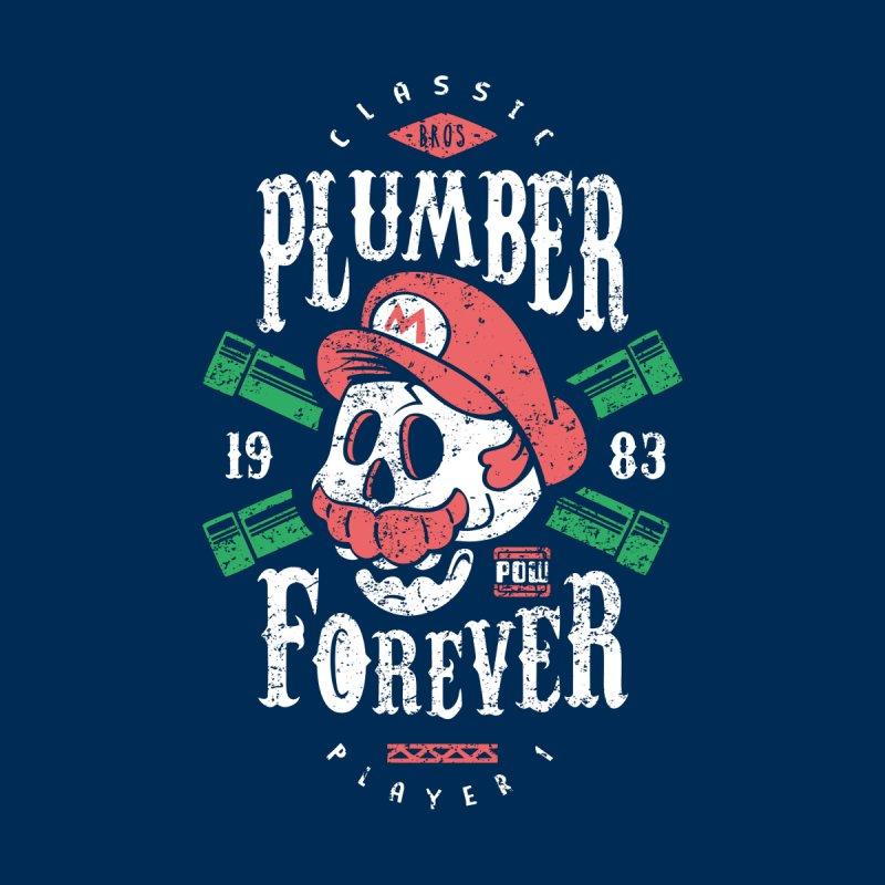 Plumber Forever by Olipop Art & Design Shop