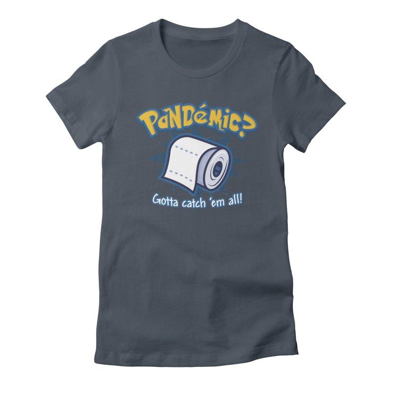 Catch All the Toilet Paper Women's T-Shirt by Olipop Art & Design Shop