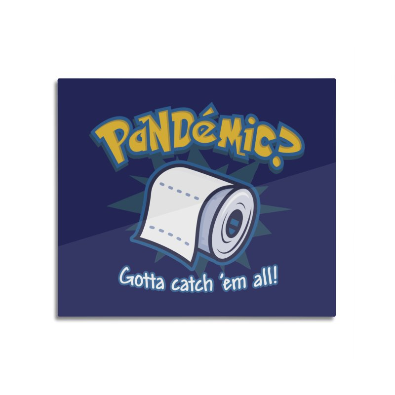 Catch All the Toilet Paper Home Mounted Acrylic Print by Olipop Art & Design Shop