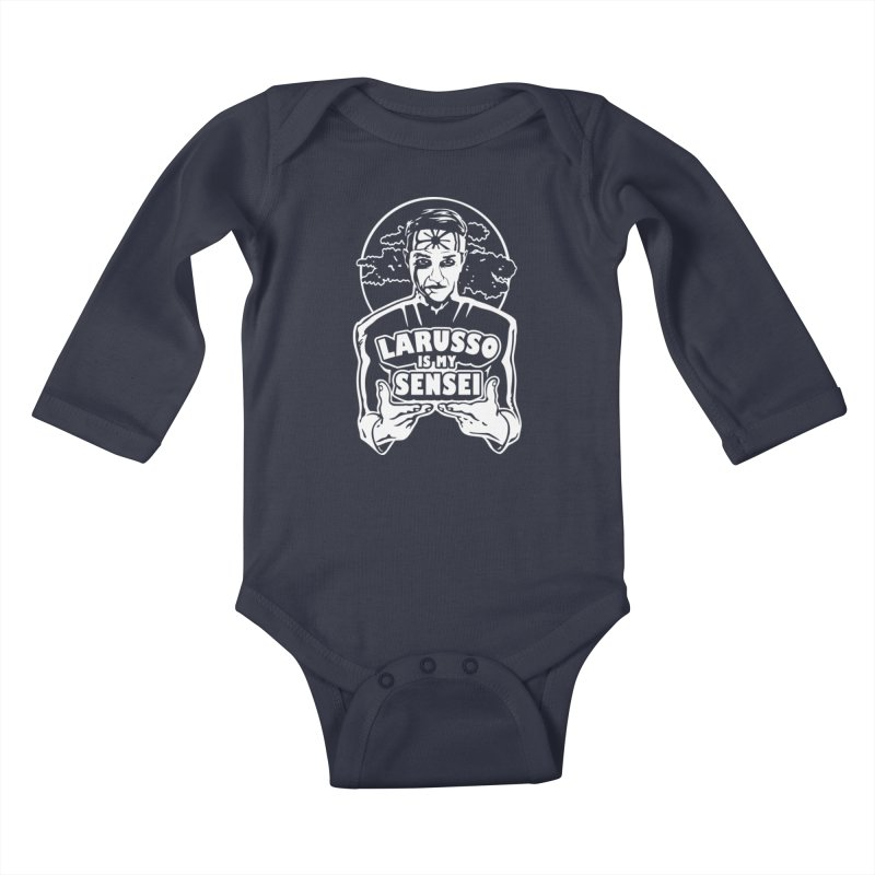 LaRusso is my Sensei Kids Baby Longsleeve Bodysuit by Olipop Art & Design Shop