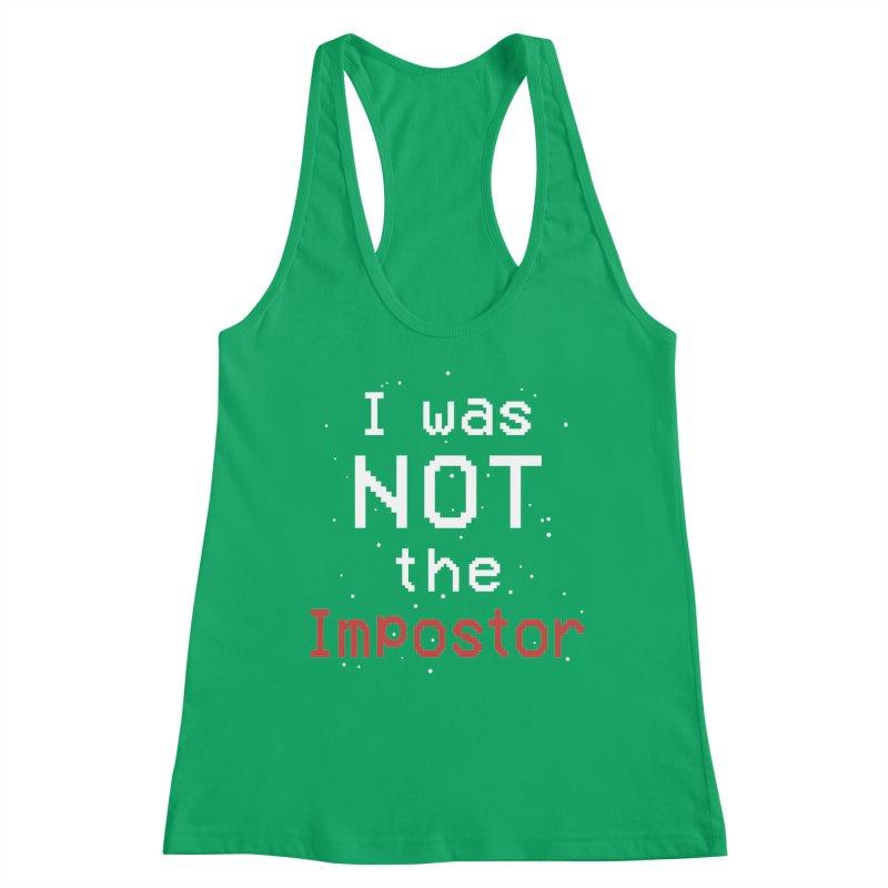Not an Impostor Women's Tank by Olipop Art & Design Shop