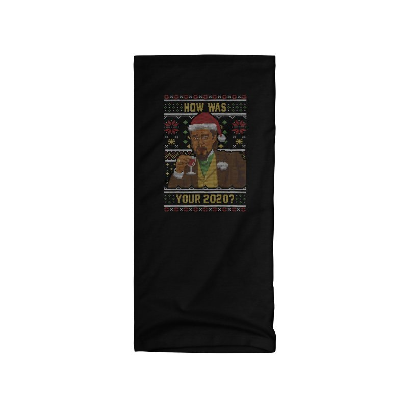 How Was your 2020 Ugly Sweater Accessories Neck Gaiter by Olipop Art & Design Shop
