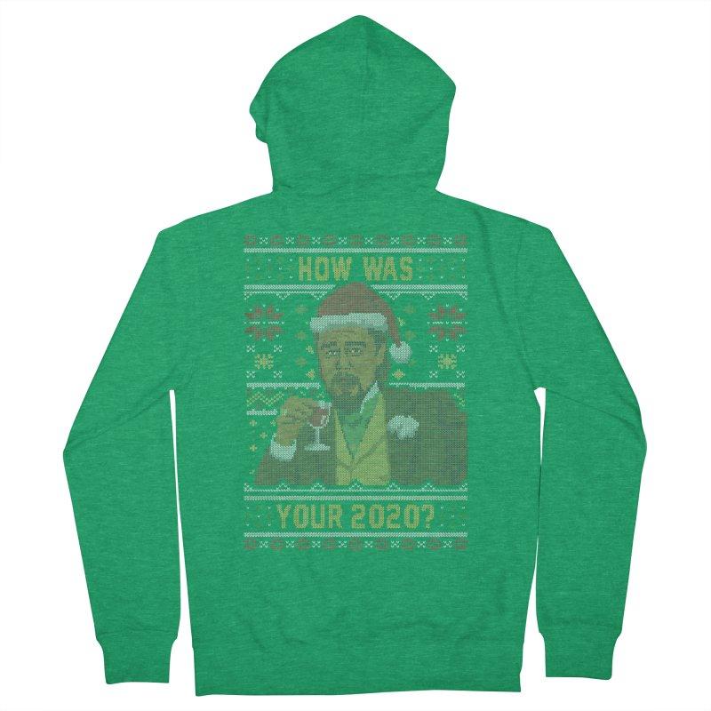How Was your 2020 Ugly Sweater Men's Zip-Up Hoody by Olipop Art & Design Shop