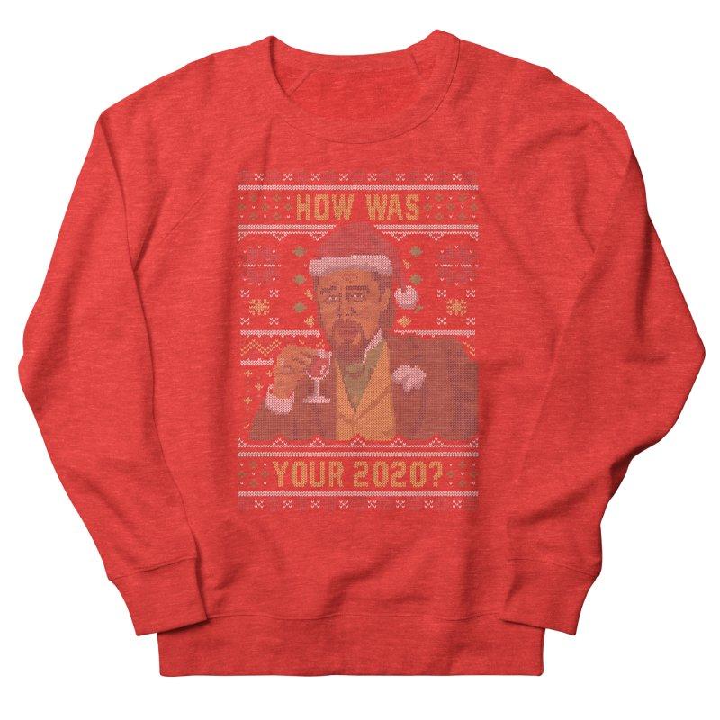 How Was your 2020 Ugly Sweater Men's Sweatshirt by Olipop Art & Design Shop