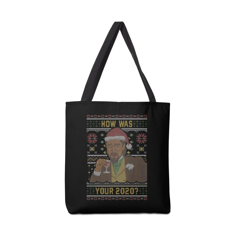 How Was your 2020 Ugly Sweater Accessories Bag by Olipop Art & Design Shop