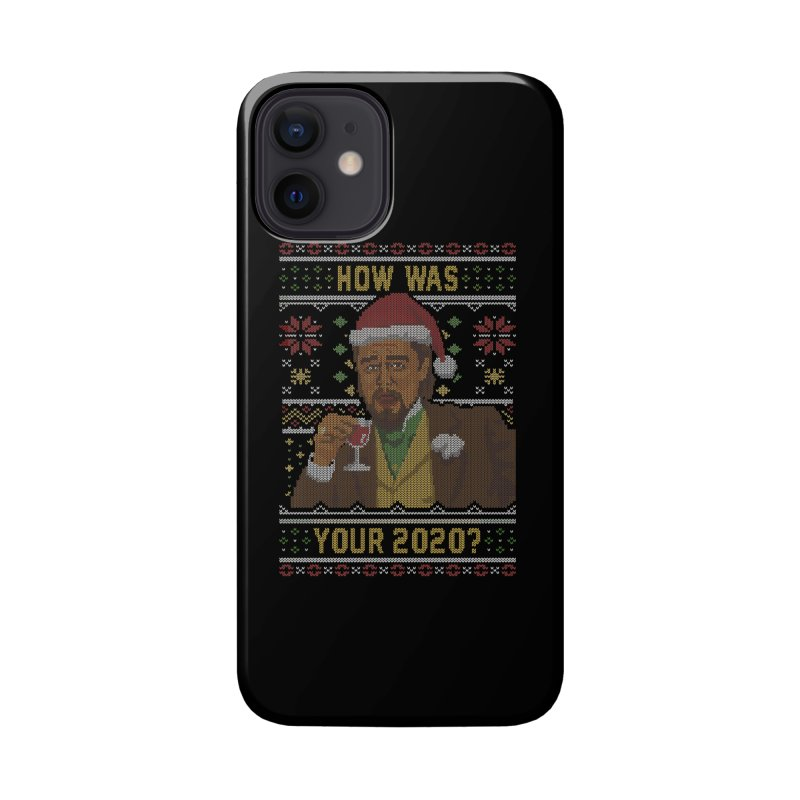 How Was your 2020 Ugly Sweater Accessories Phone Case by Olipop Art & Design Shop