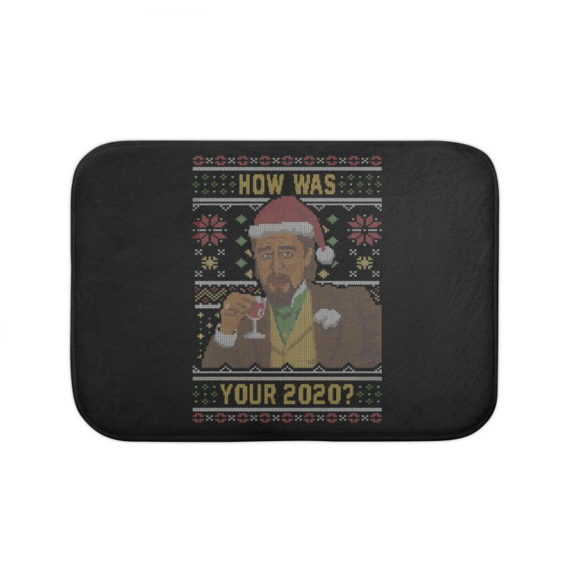 How Was your 2020 Ugly Sweater Home Bath Mat by Olipop Art & Design Shop