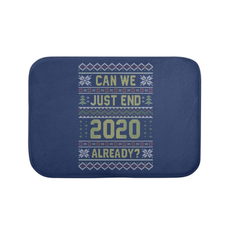 Can we End 2020 Ugly Christmas Sweater Home Bath Mat by Olipop Art & Design Shop