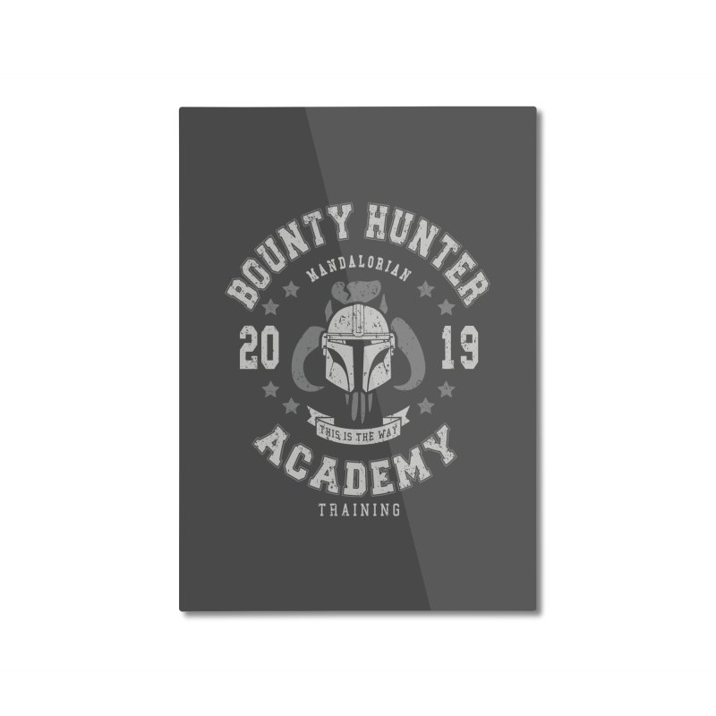 Bounty Hunter Academy 19 Home Mounted Aluminum Print by Olipop Art & Design Shop