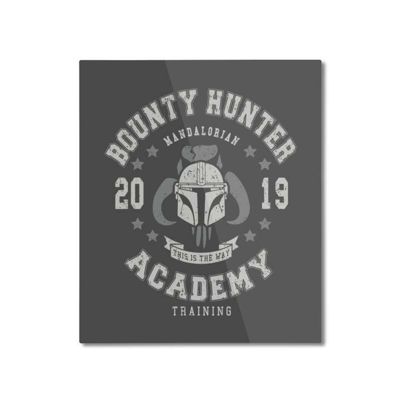 Bounty Hunter Academy 19 Home Mounted Aluminum Print by Olipop Art & Design Shop