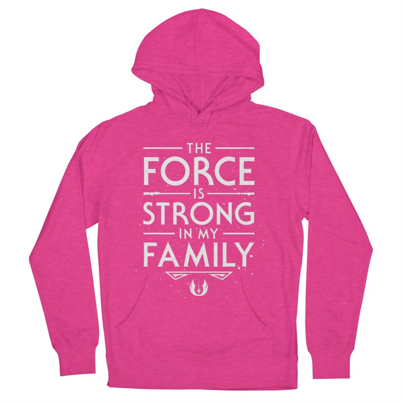 The Force of the Family Men's Pullover Hoody by Olipop Art & Design Shop