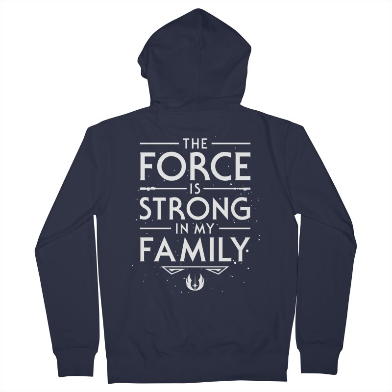 The Force of the Family Men's Zip-Up Hoody by Olipop Art & Design Shop