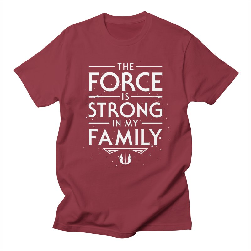 The Force of the Family Men's T-Shirt by Olipop Art & Design Shop