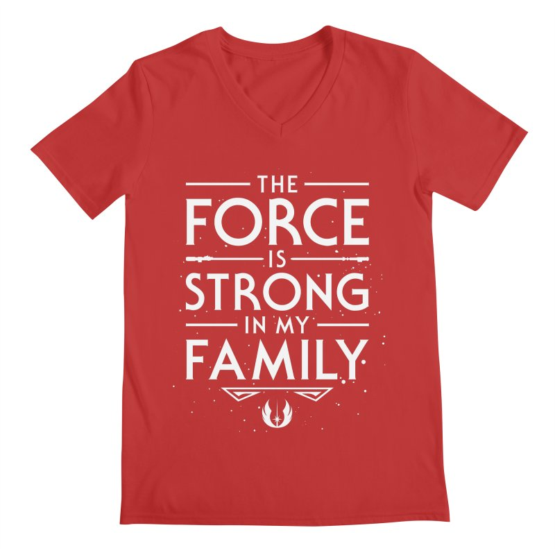 The Force of the Family Men's V-Neck by Olipop Art & Design Shop