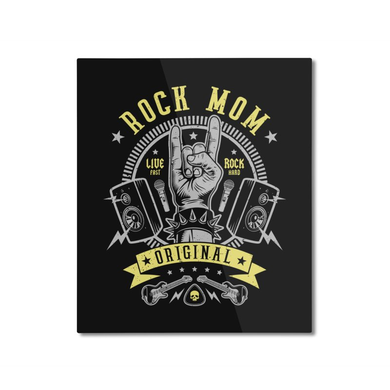 Rock Mom Home Mounted Aluminum Print by Olipop Art & Design Shop