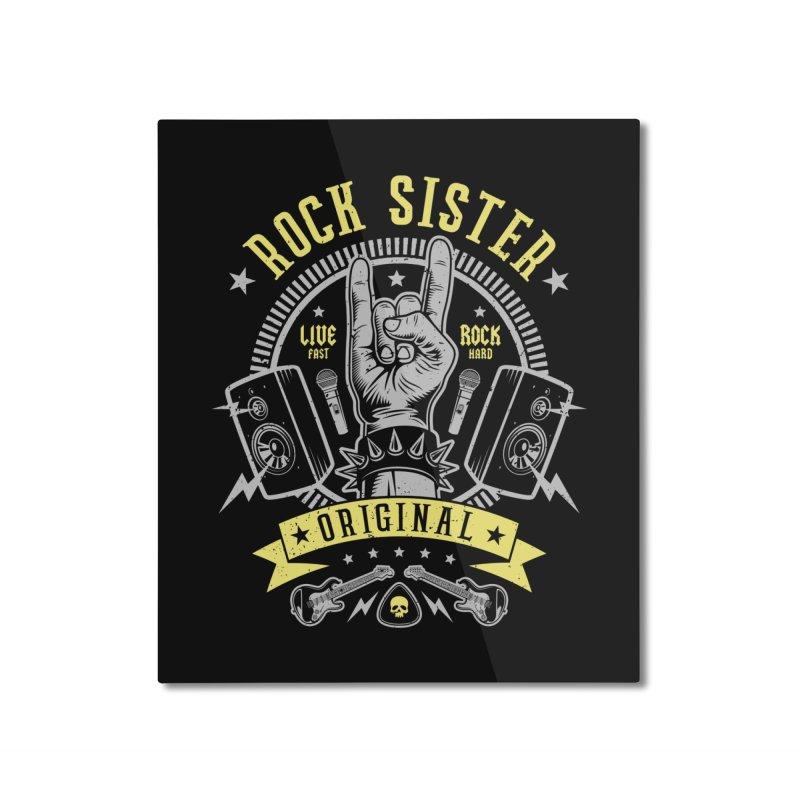 Rock Sister Home Mounted Aluminum Print by Olipop Art & Design Shop