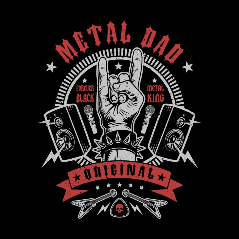 Metal Dad Men's T-Shirt by Olipop Art & Design Shop