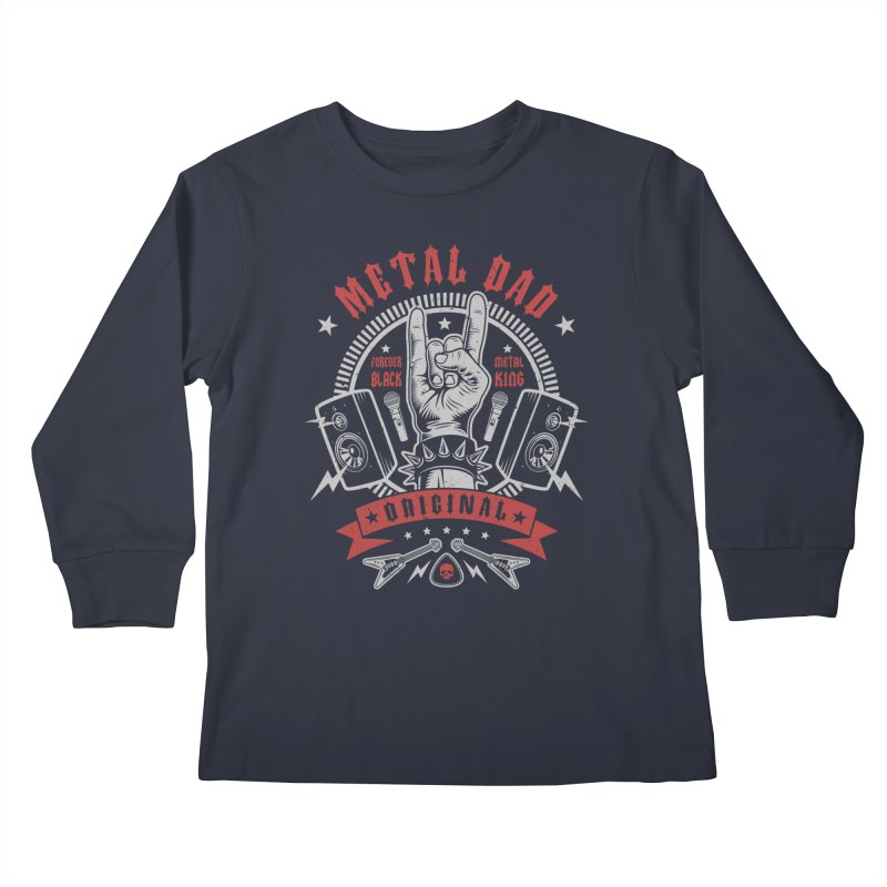 Metal Dad Kids Longsleeve T-Shirt by Olipop Art & Design Shop