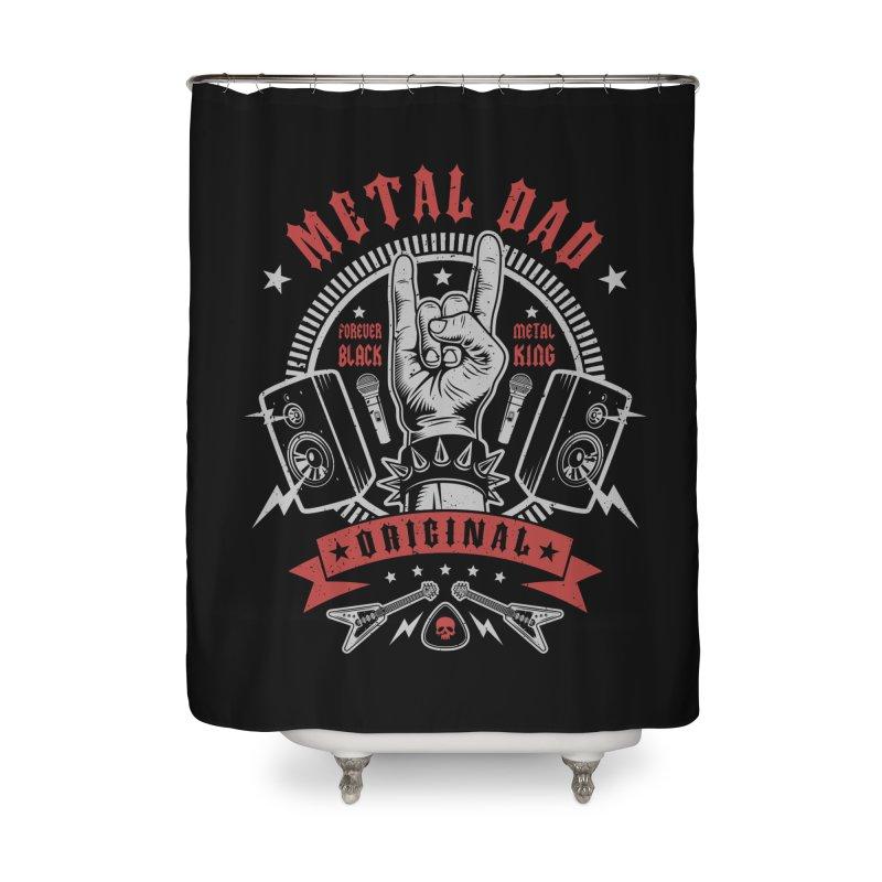 Metal Dad Home Shower Curtain by Olipop Art & Design Shop