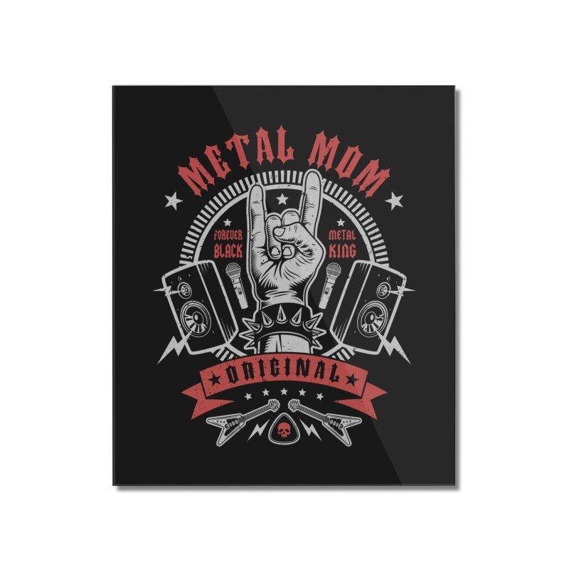 Metal Mom Home Mounted Acrylic Print by Olipop Art & Design Shop