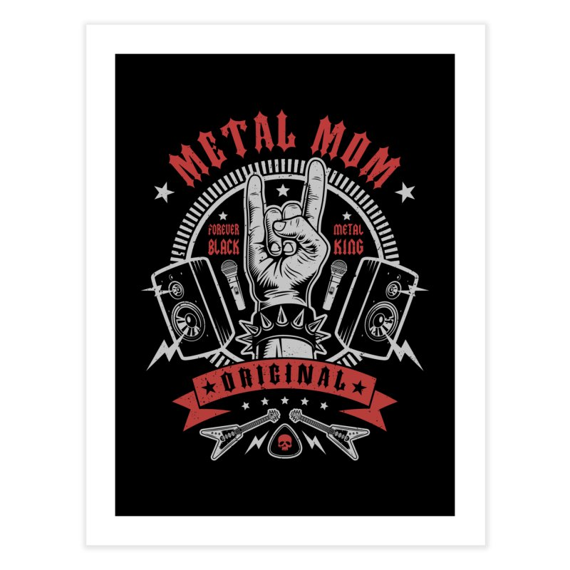 Metal Mom Home Fine Art Print by Olipop Art & Design Shop
