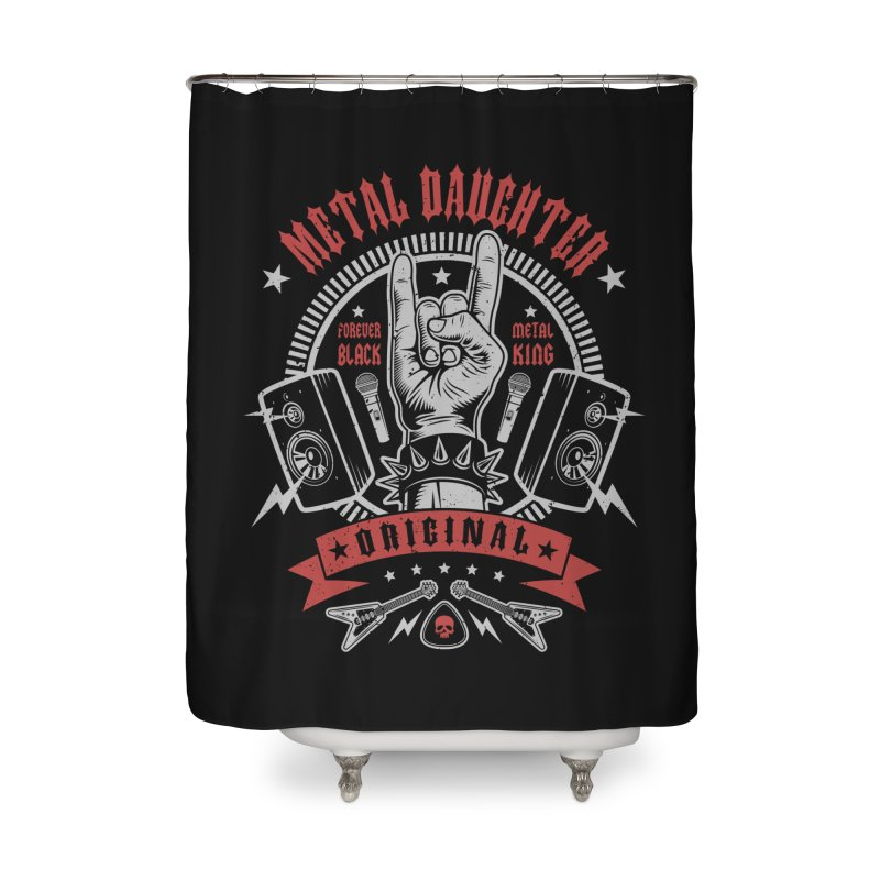 Metal Daughter Home Shower Curtain by Olipop Art & Design Shop