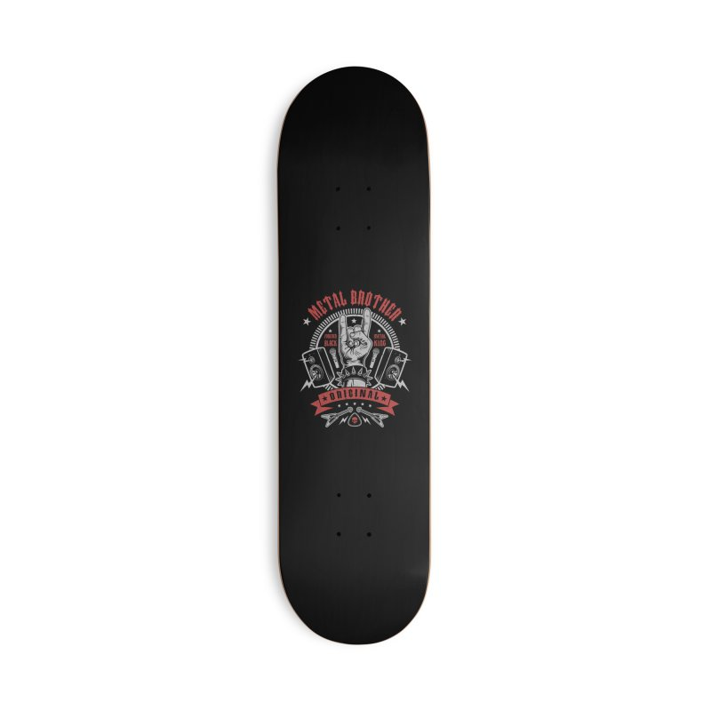 Metal Brother Accessories Skateboard by Olipop Art & Design Shop