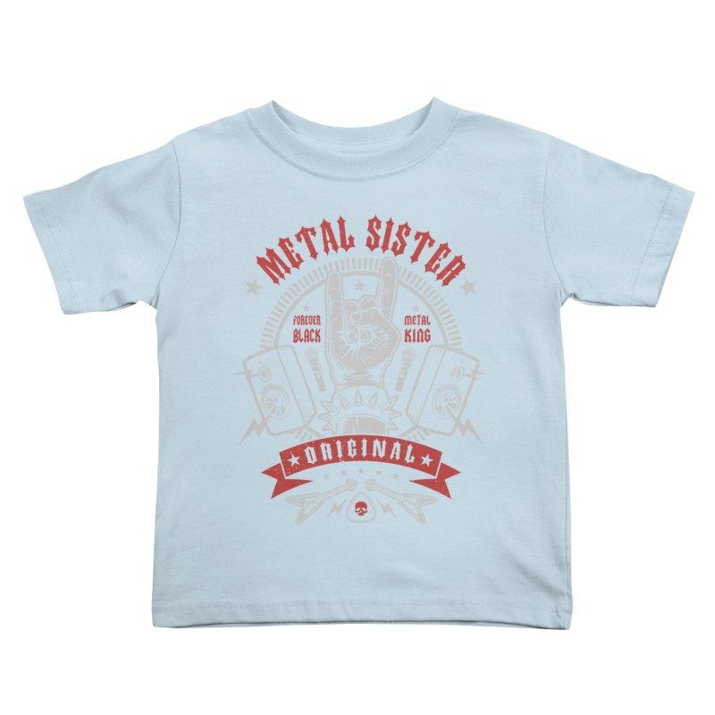 Metal Sister Kids Toddler T-Shirt by Olipop Art & Design Shop