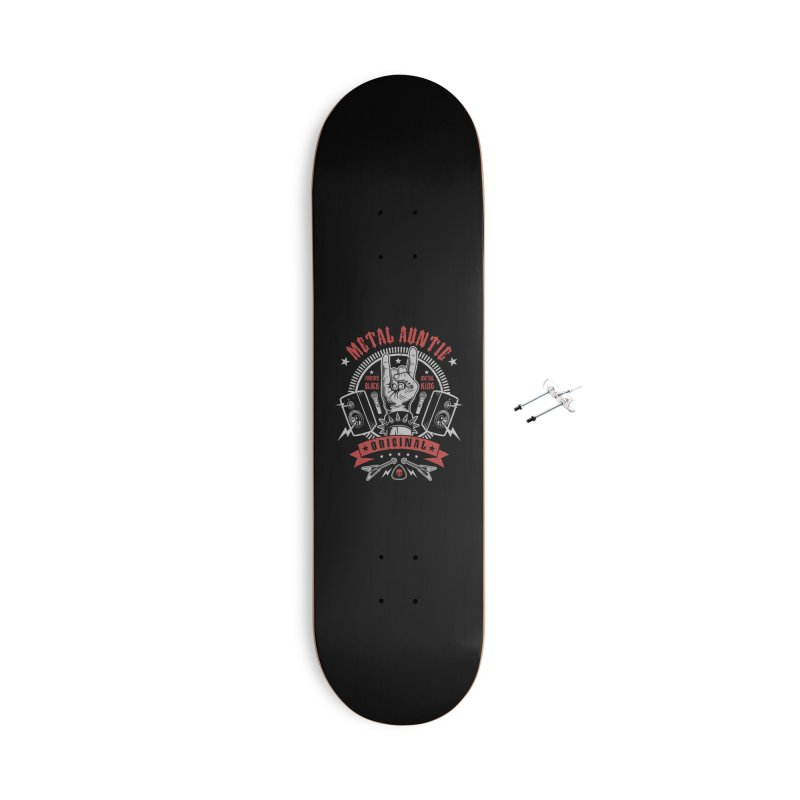 Metal Auntie Accessories Skateboard by Olipop Art & Design Shop