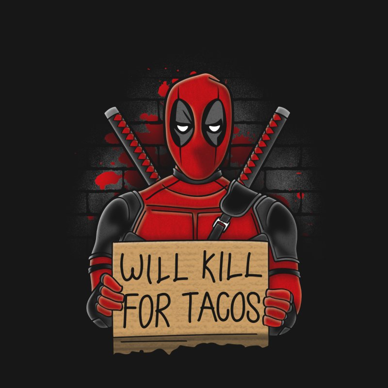 Will Kill for Tacos by Olipop Art & Design Shop