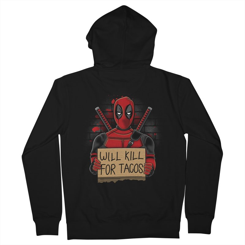 Will Kill for Tacos Women's Zip-Up Hoody by Olipop Art & Design Shop