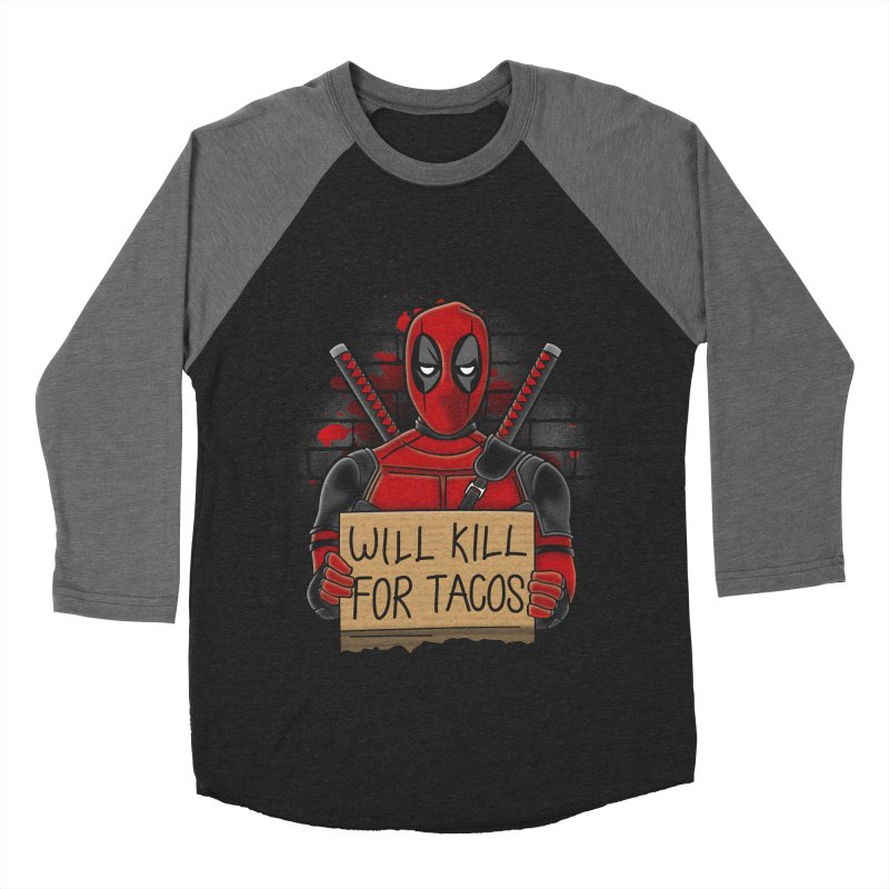 Will Kill for Tacos Men's Baseball Triblend T-Shirt by Olipop Art & Design Shop