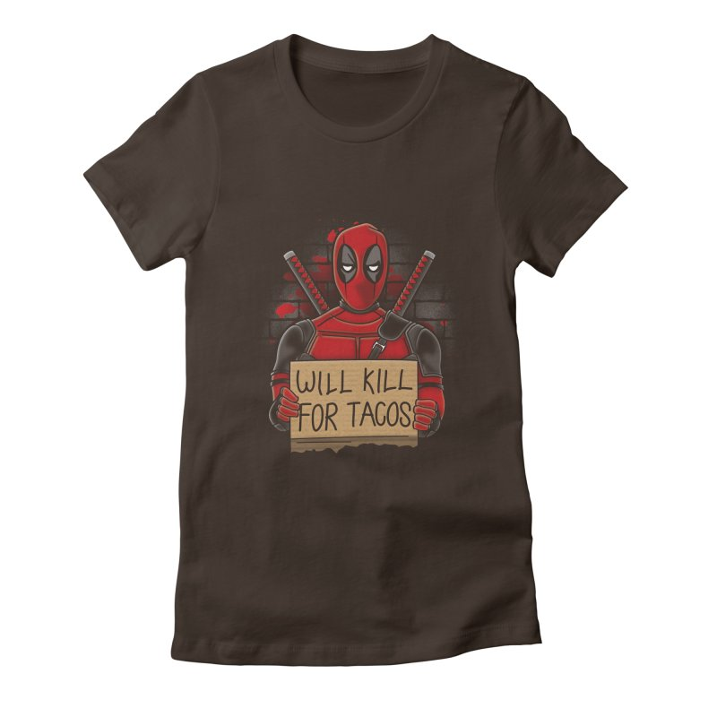 Will Kill for Tacos Women's Fitted T-Shirt by Olipop Art & Design Shop