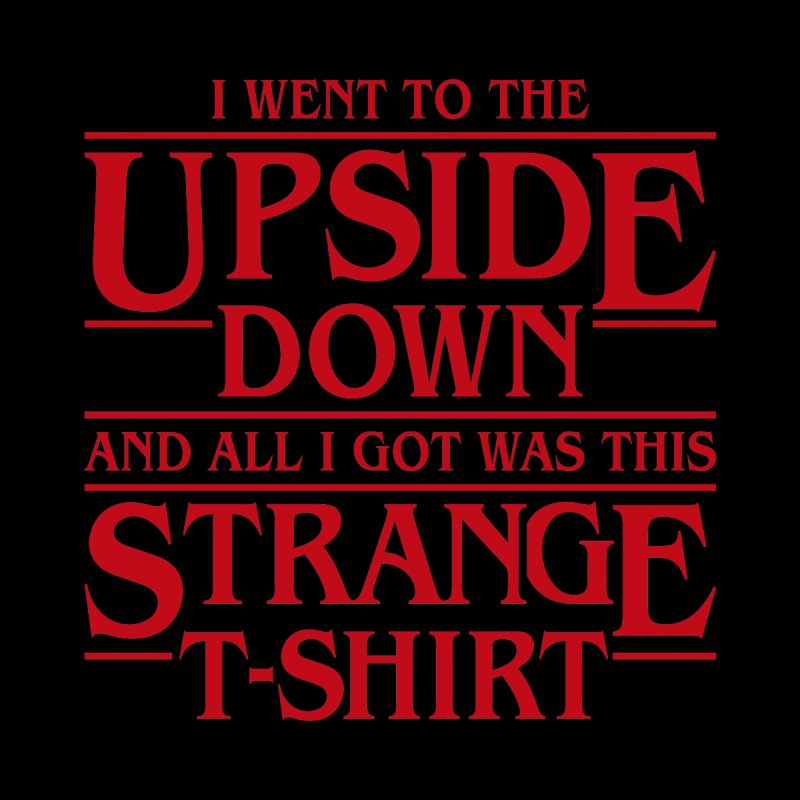 I Went to the Upside Down by Olipop Art & Design Shop