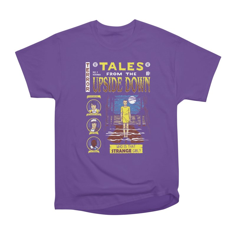 Tales from the Upside Down Women's Heavyweight Unisex T-Shirt by Olipop Art & Design Shop