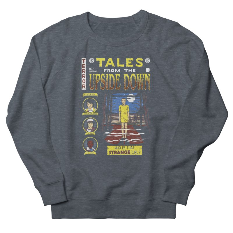 Tales from the Upside Down Women's French Terry Sweatshirt by Olipop Art & Design Shop