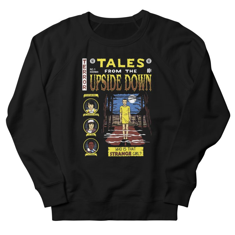 Tales from the Upside Down Men's French Terry Sweatshirt by Olipop Art & Design Shop