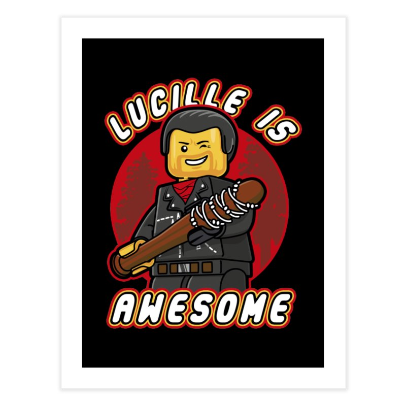 Lucille is Awesome Home Fine Art Print by Olipop Art & Design Shop