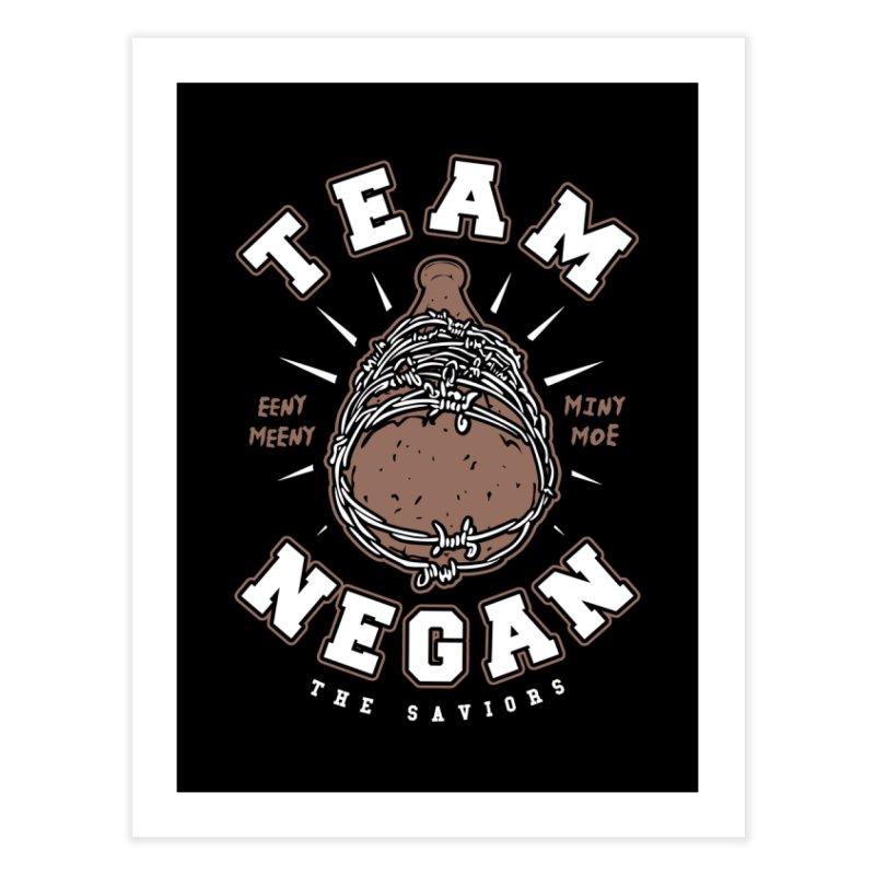 Team Negan Home Fine Art Print by Olipop Art & Design Shop