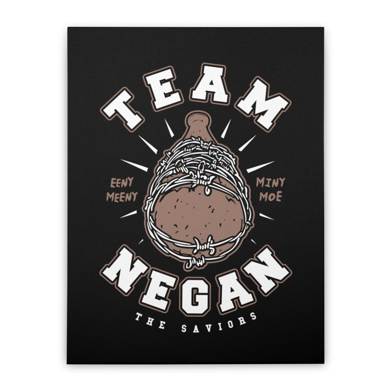 Team Negan Home Stretched Canvas by Olipop Art & Design Shop
