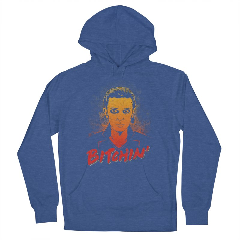 Bitchin' Women's French Terry Pullover Hoody by Olipop Art & Design Shop