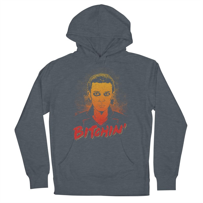 Bitchin' Men's French Terry Pullover Hoody by Olipop Art & Design Shop