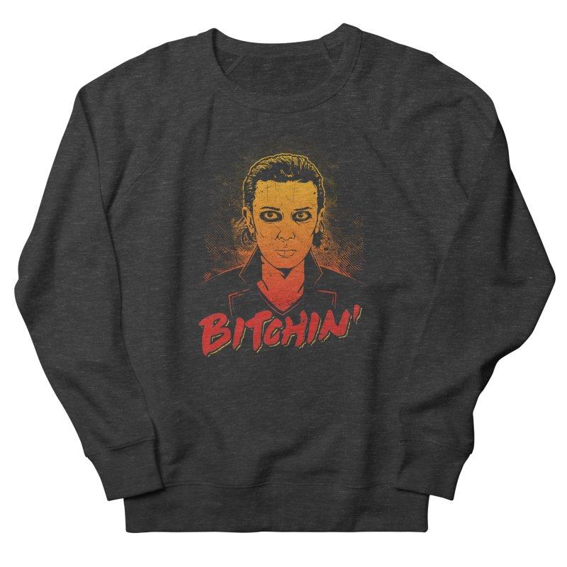 Bitchin' Women's French Terry Sweatshirt by Olipop Art & Design Shop