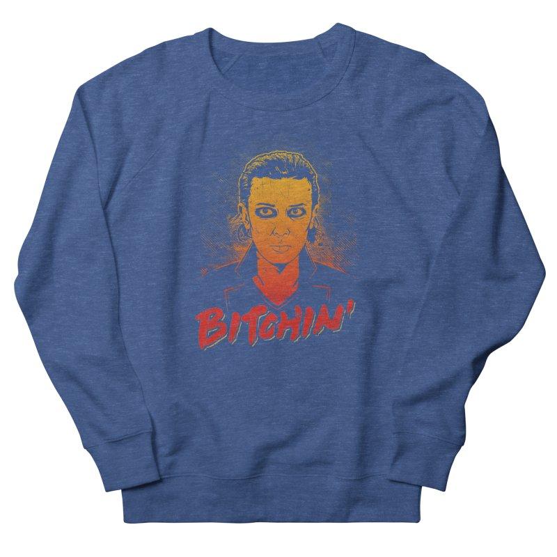 Bitchin' Men's French Terry Sweatshirt by Olipop Art & Design Shop