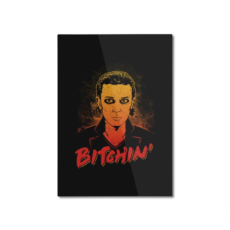 Bitchin' Home Mounted Aluminum Print by Olipop Art & Design Shop
