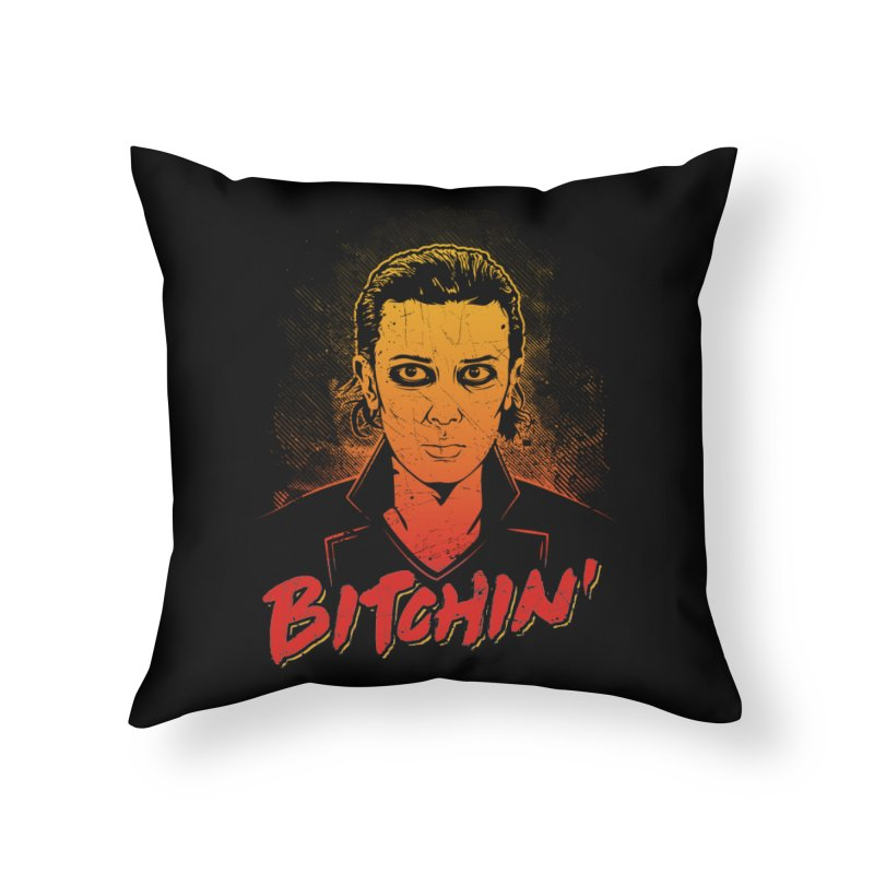 Bitchin' Home Throw Pillow by Olipop Art & Design Shop