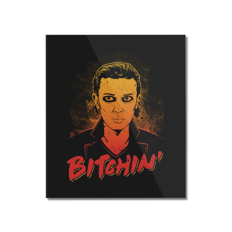 Bitchin' Home Mounted Acrylic Print by Olipop Art & Design Shop