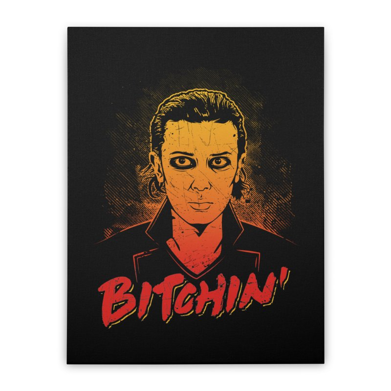 Bitchin' Home Stretched Canvas by Olipop Art & Design Shop
