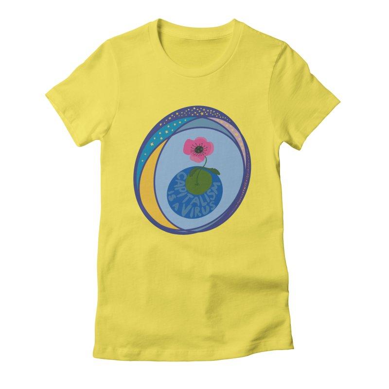 Capitalism is a Virus Women's T-Shirt by Ollam's Artist Shop