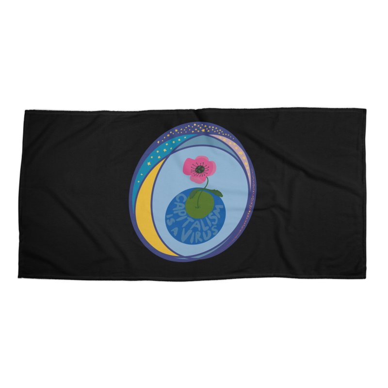Capitalism is a Virus Accessories Beach Towel by Ollam's Artist Shop